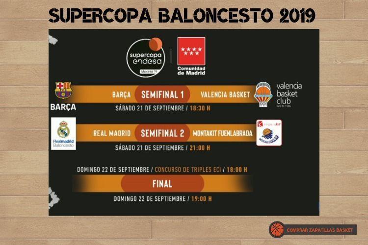 supercopa baloncesto 2019 horarios y enfrentamientos en blog zapatillas baloncesto