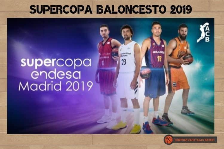 supercopa baloncesto 2019 imagen de los 4 equipos que la juegan zapatillas basket